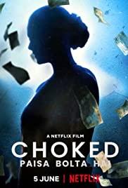 Choked Paisa Bolta Hai (2020) กระอัก