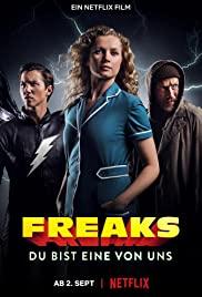 Freaks You're One of Us (2020) ฟรีคส์ จอมพลังพันธุ์แปลก