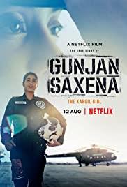 Gunjan Saxena The Kargil Girl (2020) กัณจัญ ศักเสนา ติดปีกสู่ฝัน