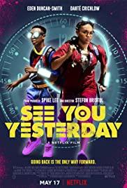 See You Yesterday (2019) ย้อนเวลายื้อชีวิต