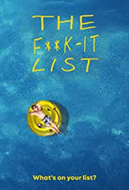 The F**k-It List (2020) ฉีกตำราท้าชีวิต