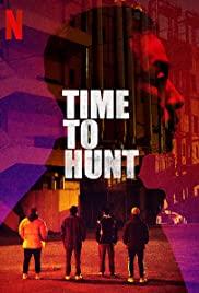 Time to Hunt (2020) ถึงเวลาล่า