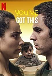 You've Got This (2020) คุณพ่อตัวสำรอง