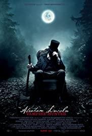 Abraham Lincoln Vampire Hunter (2012) ประธานาธิบดี ลินคอล์น นักล่าแวมไพร์
