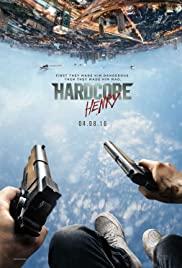 Hardcore Henry (2016) เฮนรี่โคตรฮาร์ดคอร์