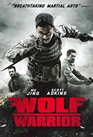 Wolf Warrior (2015) วูฟวอริเออร์ ฝูงรบหมาป่า