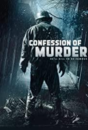 Confession of Murder (2012) คำสารภาพของการฆาตกรรม