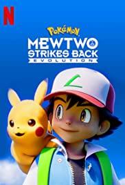 Pokemon The Movie 22 (2019) โปเกมอน เดอะมูฟวี่ 22 ความแค้นของมิวทู อีโวลูชัน