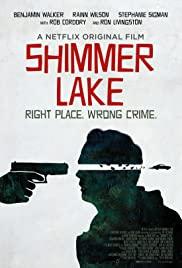 Shimmer Lake (2017) ชิมเมอร์เลค