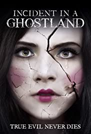 Incident in a Ghostland (2018) บ้านตุ๊กตาดุ