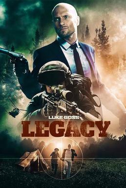 Legacy (2020) อาชญากรระดับโลก