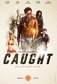 Caught (2018) โครตคนสยอง