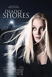 Deadly Shores (2018) ชายฝั่งมรณะ