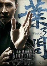 Ip Man 3 (2016) ยิปมัน เจ้ากังฟูสู้ยิปตา 3