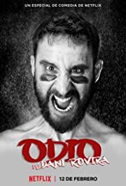 Odio de Dani Rovira (2021) ดานี โรวิรา เกลียดให้หนำขำให้เหนื่อย
