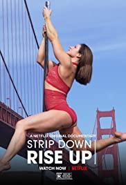 Strip Down Rise Up (2021) พลังหญิงกล้าแก้