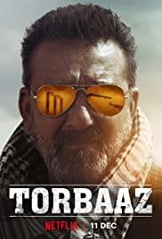Torbaaz (2020) หัวใจไม่ยอมล้ม