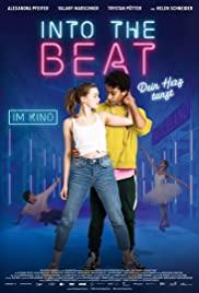 Into the Beat (Dein Herz tanzt) (2020) จังหวะรักวัยฝัน