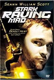 Stark Raving Mad (2002) ปล้นเต็มพิกัดบ้า