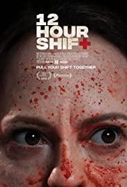 12 Hour Shift (2020) 12 ชั่วโมงกะนองเลือด