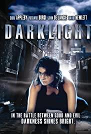 Dark Light (2004) ดาร์คไลท์ สาวน้อยพลังมฤตยู