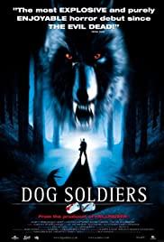 Dog Soldiers (2002) กัดไม่เหลือซาก