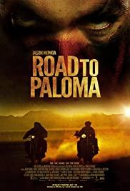 Road to Paloma (2014) ถนนคนแค้น
