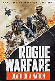 Rogue Warfare 3 Death of a Nation (2020) ความตายของประเทศ