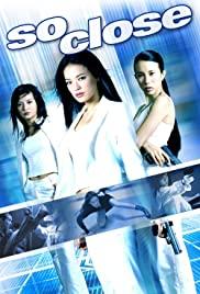 So Close (2002) 3 พยัคฆ์สาวมหาประลัย