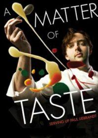 A Matter of Taste Serving Up Paul Liebrandt (2011) เชฟอัจฉริยะ คว้าดาว