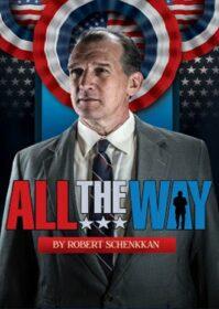 All the Way (2016) ลินดอน จอห์นสัน ยอดคนสู้เพื่อคน