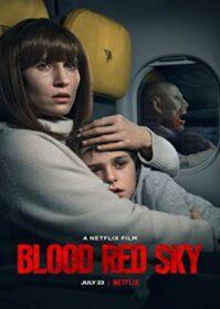 Blood Red Sky (2021) ฟ้าสีเลือด