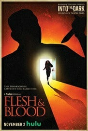 Flesh & Blood (2018) เลือดเนื้อเชื้อไข