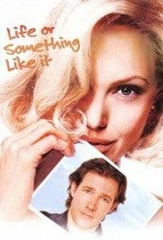 Life or Something Like It (2002) สวรรค์เจ้าขา…ขอเวลาพบรักแท้