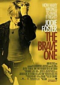 The Brave One (2007) เดอะ เบรฟ วัน หัวใจเธอต้องกล้า