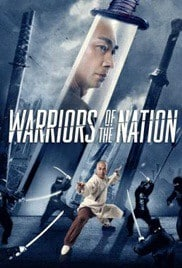 Warriors of the Nation (2018) นักรบแห่งชาติ