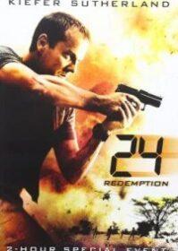 24 Redemption (2008) ปฏิบัติการพิเศษ 24 ชม.วันอันตราย