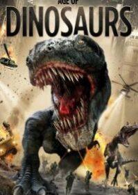 Age of Dinosaurs (2013) ปลุกชีพไดโนเสาร์ถล่มเมือง