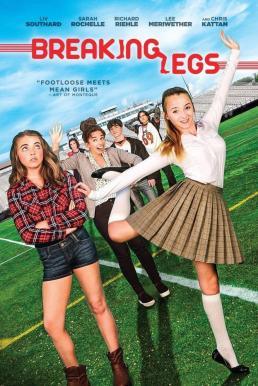 Breaking Legs (2017) ขาหักเพราะรักเธอ