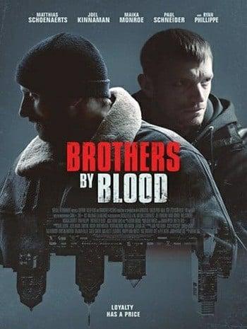 Brothers by Blood (2020) พี่น้องร่วมสายเลือด