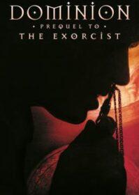 Dominion Prequel to the Exorcist (2005) โดมิเนียน เปิดตำนานสาปสยอง