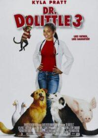 Dr. Dolittle 3 (2006) ด็อกเตอร์ดูลิตเติ้ล 3 ทายาทจ้อมหัศจรรย์