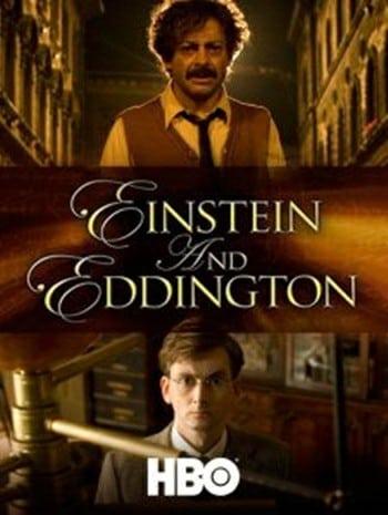 Einstein and Eddington (2008) ไอน์สไตน์และเอ็ดดิงตั้น