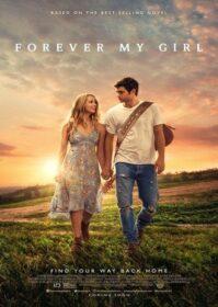 Forever My Girl (2018) เพลงจากใจ หัวใจไม่เคยลืมเธอ