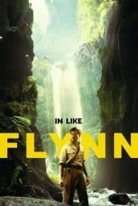 In Like Flynn (2018) การผจญภัยของฟลินน์