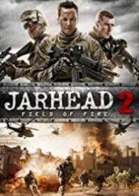 Jarhead 2 Field of Fire (2014) จาร์เฮด พลระห่ำ สงครามนรก 2