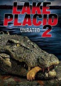 Lake Placid 2 (2007) โคตรเคี่ยมบึงนรก 2