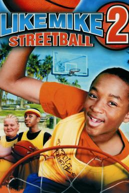 Like Mike 2 Streetball (2006) เจ้าหนูพลังไมค์ 2