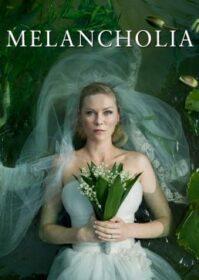 Melancholia (2011) รักนิรันดร์ วันโลกดับ