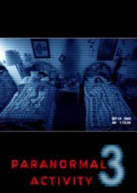 Paranormal Activity 3 (2011) เรียลลิตี้ ขนหัวลุก 3